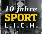 10 Jahre SPORTL.I.C.H.